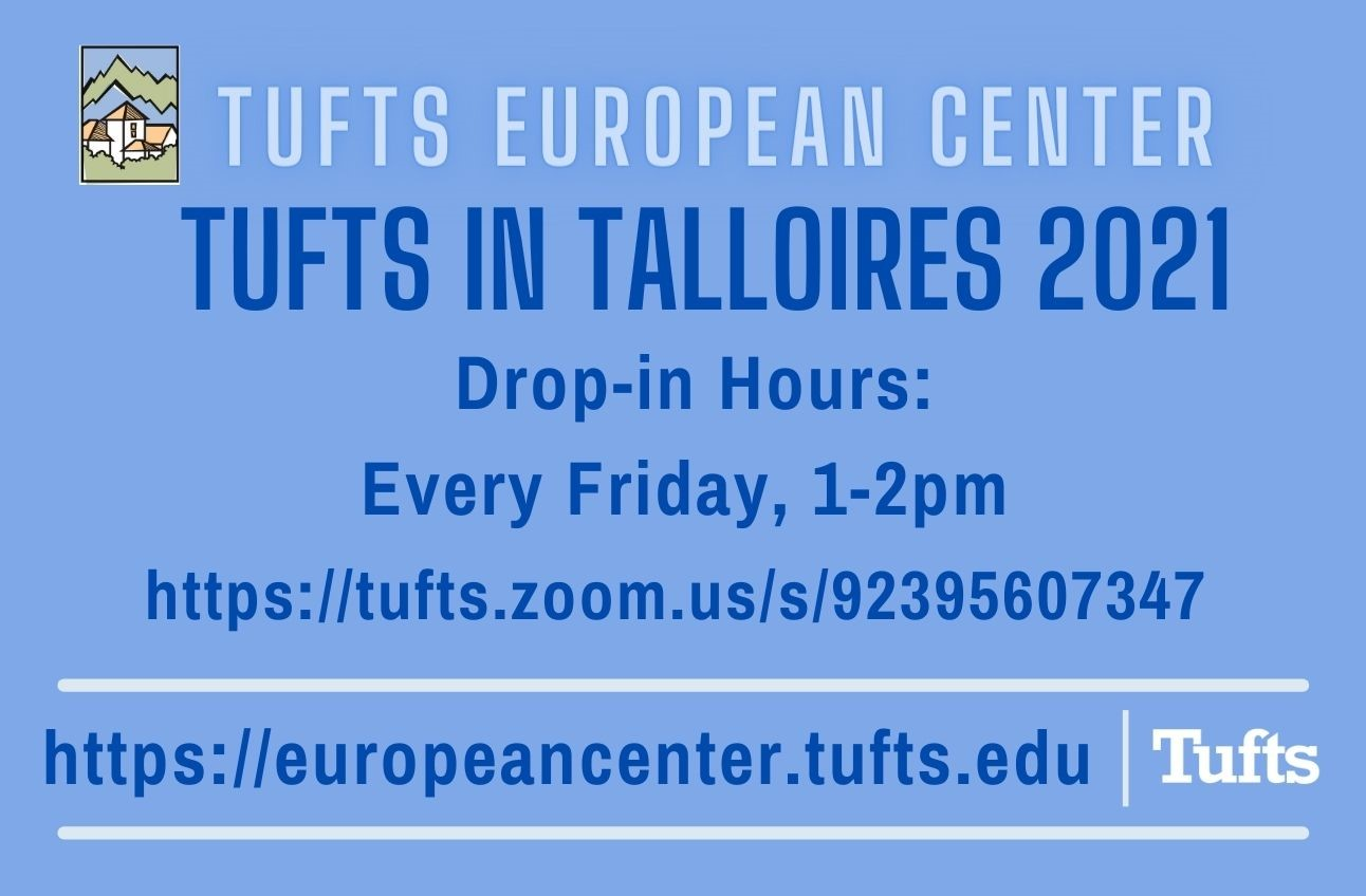 Tufts in Talloires Drop-in Hours!